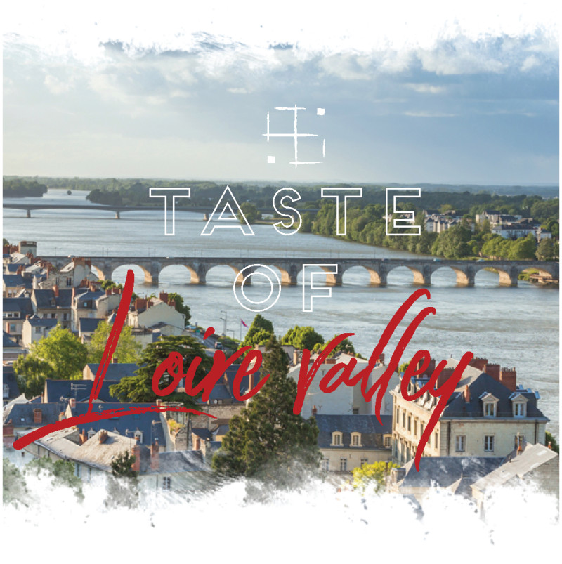 TASTE OF LOIRE VALLEY